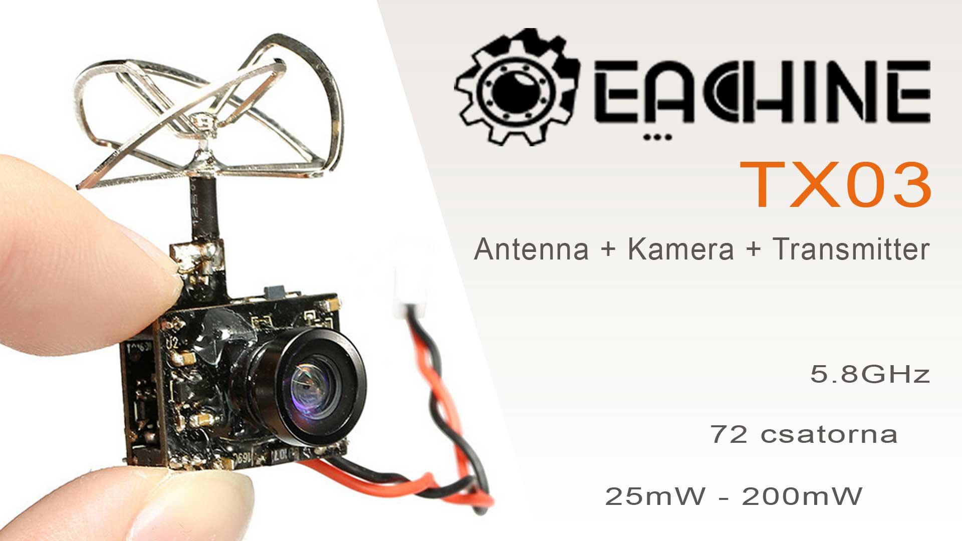 Drón Tuning - Eachine TX03 VTX FPV kamera