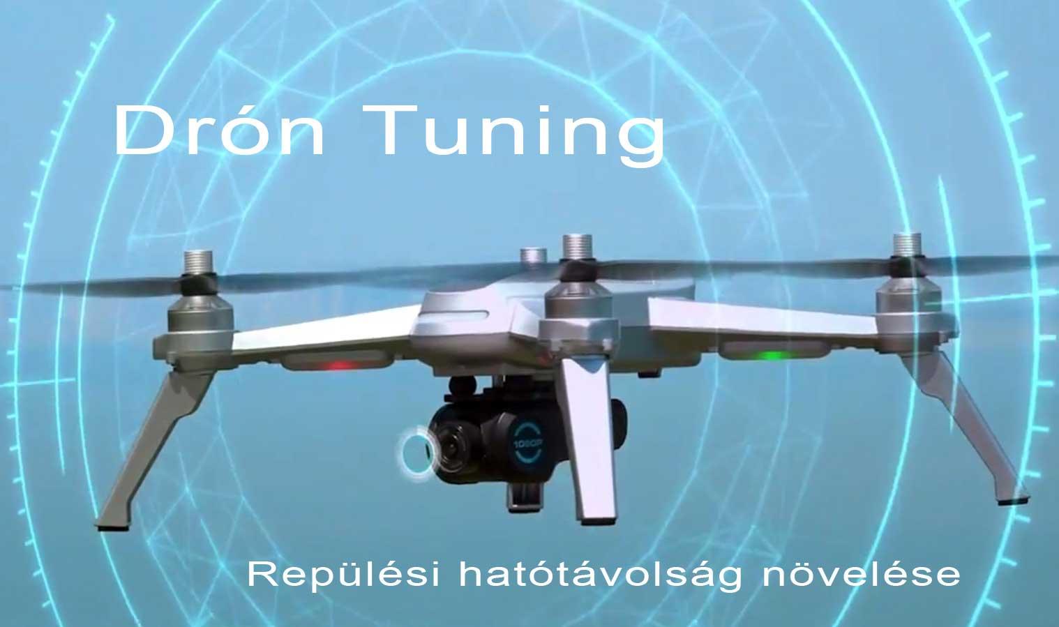 Drón Tuning – Repülési hatótávolság növelése
