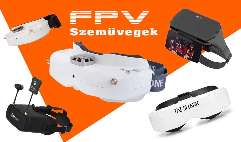 FPV szemüveg választó – Melyiket vegyem?